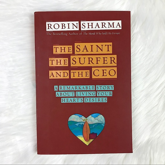 The Saint, the Surfer, and the CEO by R. Sharma